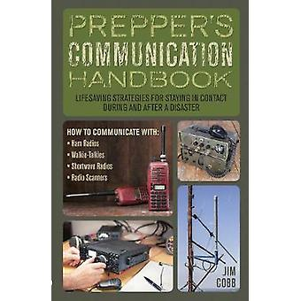 Preppers Communication Handbook by Cobb & Jim