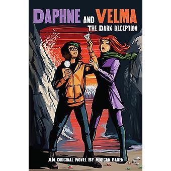Dark Deception Daphne och Velma Novel 2 av Josephine Ruby