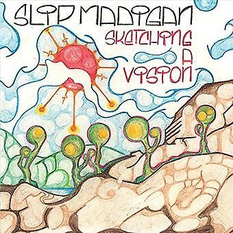Slip Madigan - Sketching a Vision [CD] USA import