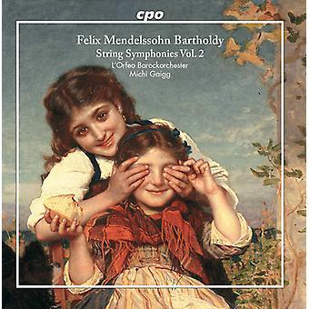 Bartholdy / Gaigg - String Symphonies 2 [CD] USA import