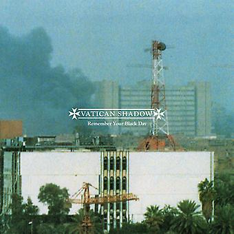 Vatican Shadow - Remember Your Black Day [CD] USA import
