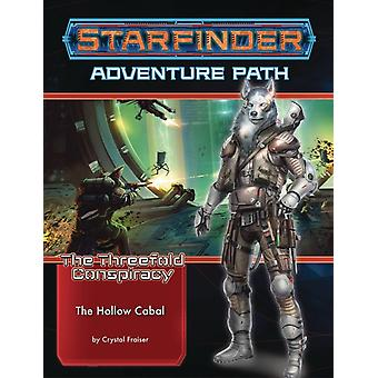 Starfinder Adventure Path The Hollow Cabal The Threefold Conspiracy 4 of 6 by Frasier & Crystal