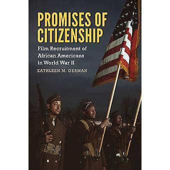 Promises of Citizenship by German & Kathleen M.