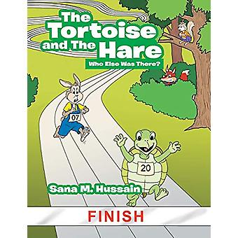 The Tortoise and the Hare - Who Else Was There? by Sana M Hussain - 97
