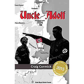 Uncle Adolf by Craig Cormick - 9781740278645 Book