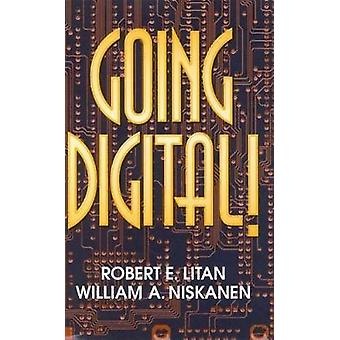 Going Digital by Robert E. LitanWilliam A. Niskanen