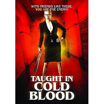 Taught in Cold Blood [DVD] USA import