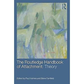 Routledge Handbook of Attachment Theory par Paul Holmes