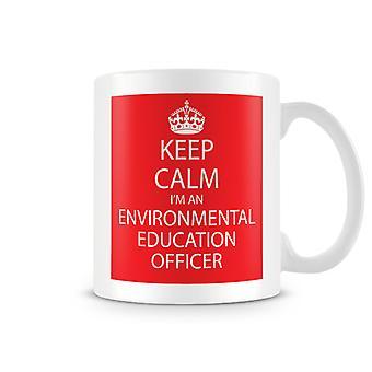 Сохранять спокойствие, я экологическая здравоохранения офицер печатных кружка