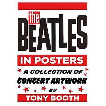 Die Beatles in Poster - eine Sammlung von Konzert-Artwork von Tony Booth
