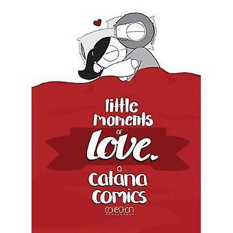 Little Moments of Love by Little Moments of Love - 9781449492977 Book