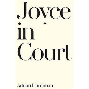 Joyce i retten av Adrian Hardiman - 9781786691583 bok