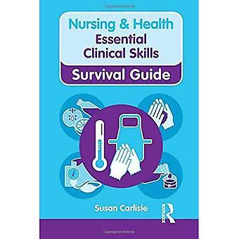 Sykepleie & helse Survival Guide: Grunnleggende kliniske ferdigheter (sykepleie og helse Survival Guide)