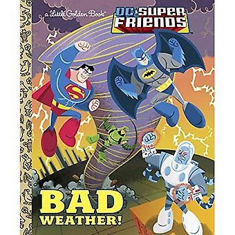 Dåligt väder! (DC Super vänner)