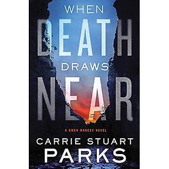 Quando la morte si avvicina (un romanzo di Marcey Gwen)