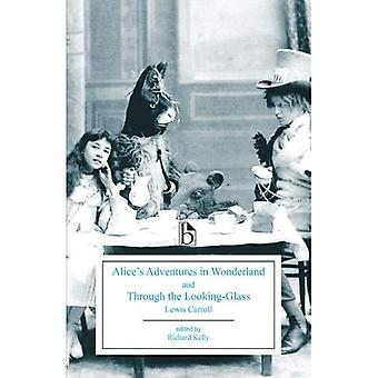 Alice's Adventures in Wonderland en Through the Looking-Glass (Broadview edities)
