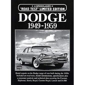 Dodge Limited Edition 1949-1959 (Brooklands boeken weg testreeks)