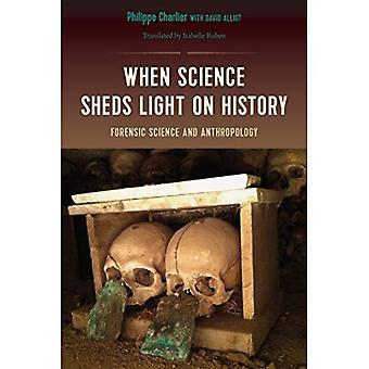 När vetenskap belyser historia: kriminalteknik och antropologi