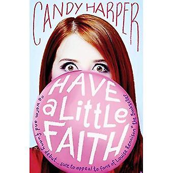 Have a Little Faith (Have a Little Faith 1)