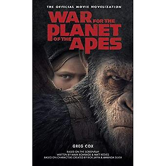 War for the Planet of the� Apes: Official Movie Novelization