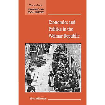 Economie en politiek in de Weimar Republiek door Theo Balderston