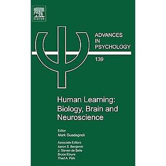 Människors lärande biologi hjärnan och neurovetenskap av Guadagnoli & Mark