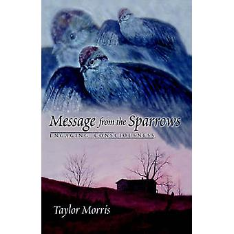 Message from the Sparrows by Morris & Taylor