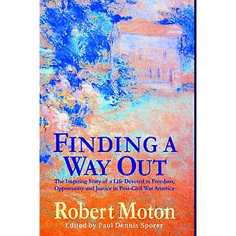 Finding a Way Out by Moton & Robert Russa