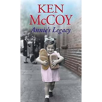 Annie's Legacy av Ken McCoy - 9780749956738 Bok