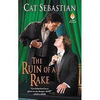 The Ruin of a Rake by Cat Sebastian - 9780062642530 Book