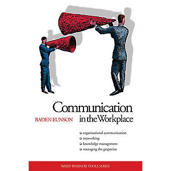 Communication in the Workplace by Baden Eunson - 9780731406500 Book