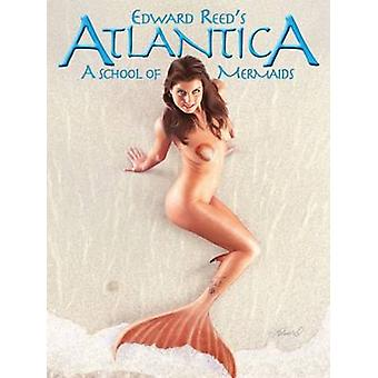 Atlantica -- a School of Mermaids - A Net-full of Beauties by Edward R