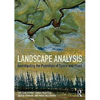 Landscape Analysis - Investigating the Potentials of Space and Place b