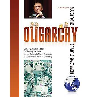 Oligarchy by LeeAnne Gelletly - 9781422221426 Book