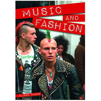 Music and Fashion by Alison Hawes - 9781781475515 Book