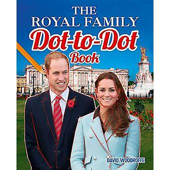 The Royal Family Dot-to-Dot Book by David Woodroffe - 9781784047559 B