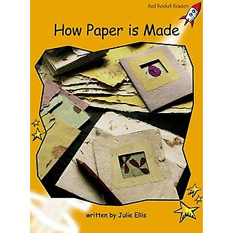 How Paper is Made - Fluency - Level 4 (International edition) by Julie
