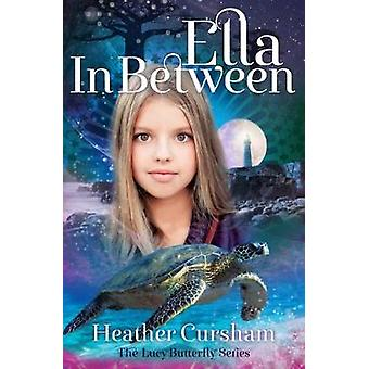 Ella In Between by Ella In Between - 9781909728882 Book