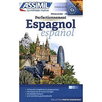 Perfectionnement Espagnol by Assimil Nelis - 9782700504415 Book