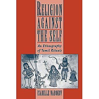 Religión contra el yo: una etnografía de rituales tamiles
