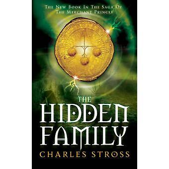 Piilotettu perhe (kokonaisuudessaan) Charles Stross - 9780330460934 kirja