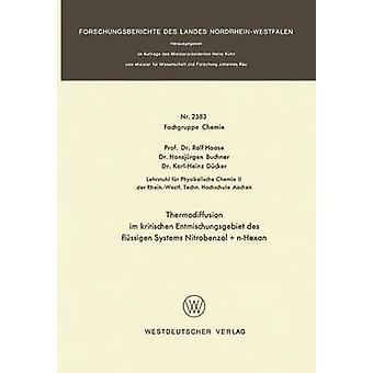 Thermodiffusion im kritischen Entmischungsgebiet des flssigen systemen Nitrobenzol nHexan door Haase & Rolf