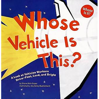 Whose Vehicle Is This? - A Look at Vehicles Workers Drive - Fast - Lou