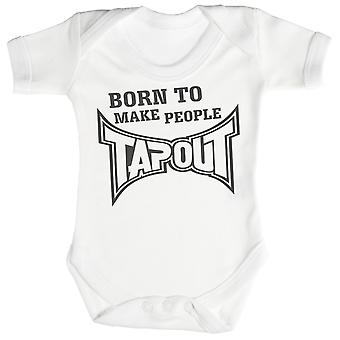 Born To Make People Tap Out Baby Bodysuit / Babygrow