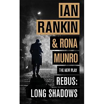Rebus Long Shadows by Ian Rankin