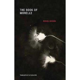 The Book of Monelle by Marcel Schwob