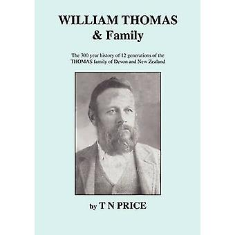 WILLIAM THOMAS  Family by PRICE & T N