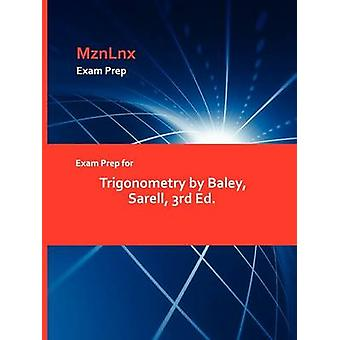 Exam Prep for Trigonometry by Baley Sarell 3rd Ed. by MznLnx