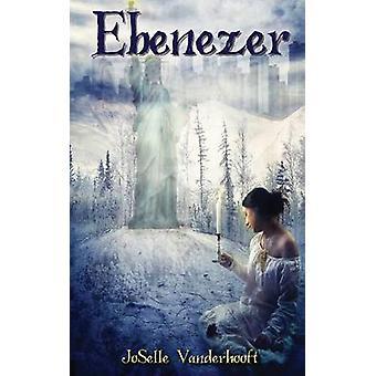 Ebenezer by Vanderhooft & JoSelle
