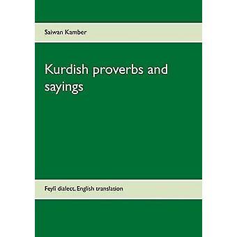 Koerdische spreekwoorden en sayingsFeyl dialect Engelse vertaling door Kamber & Saiwan